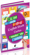 My first words writing english book - Cartea primelor mele cuvinte, Editura Steaua Nordului, librarie online