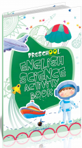 Preschool English Science Activity Book, Editura Steaua Nordului, librarie online